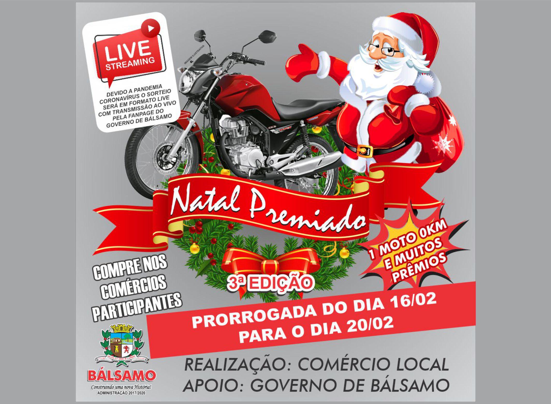 Natal Premiado é prorrogado para o dia 20/02 e será em formato live na rede social
