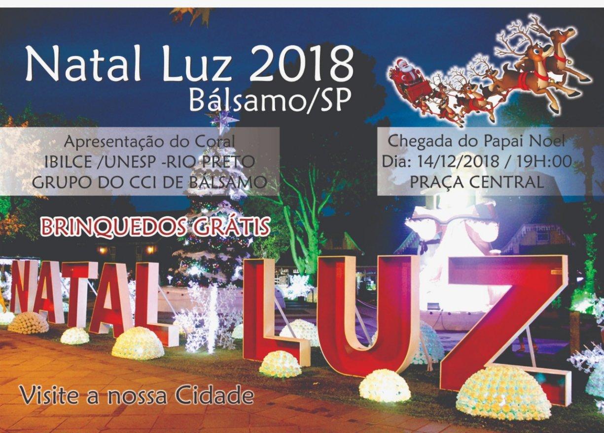 BÁLSAMO NATAL LUZ 2018  Papai Noel chega na sexta dia 14 com atrações para o lançamento das festas de fim de ano